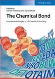 Chemical Bonding - Fundamentals and Models, Frenking, 3527333142