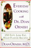 Everyday Cooking with Dr. Dean Ornish, Dean Ornish, 0060173149