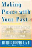 Making Peace with Your Past, Harold Bloomfield, 0060933143