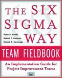 The Six Sigma Way Team Fieldbook 9780071373142