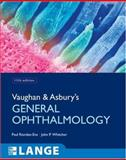 Vaughan and Asbury's General Ophthalmology, Riordan-Eva, Paul and Whitcher, John, 0071443142