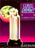 CorelDRAW! : A User's Guide, Balfe, Alan, 0131763148