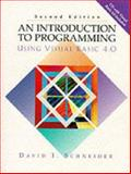 An Introduction to Programming Using Visual Basic 4.0 9780132753142