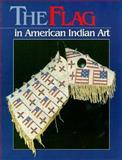 Flag American Indian Art, Herbst, Toby and Kopp, Joel, 0295973145