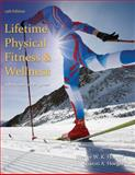 Lifetime Physical Fitness and Wellness : A Personalized Program, Hoeger, Wener W. K. and Hoeger, Sharon A., 1285733142