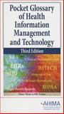 Pocket Glossary of HIM and Technology, Third Edition 9781584263142