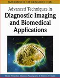 Handbook of Research on Advanced Techniques in Diagnostic Imaging and Biomedical Applications, Themis P. Exarchos, 160566314X