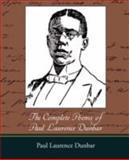 The Complete Poems of Paul Laurence Dunbar, Paul Laurence Dunbar, 1605973149