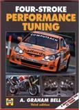 Four-Stroke Performance Tuning, A. Graham Bell, 1844253147
