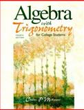 Algebra with Trigonometry for College Students, McKeague, Charles P., 0030223148