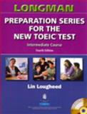 The New TOEIC Test : Intermediate Course, Lougheed, Lin, 0131993143