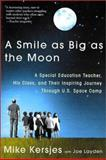 A Smile as Big as the Moon, Mike Kersjes, 0312303149