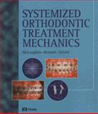 Systemized Orthodontic Treatment Mechanics, McLaughlin, Richard P. and Bennett, John C., 0323053149