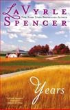 Years, LaVyrle Spencer, 0425263142