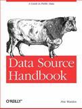 Data Source Handbook, Warden, Pete, 1449303145