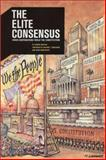 The Elite Consensus : When Corporations Wield the Constitution, Draffan, George, 1891843141