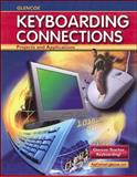 Keyboarding Connections : Projects and Applications, Zimmerly, Arlene and Jaehne, Julie, 0078693144