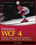 Professional WCF 4, Kurt  Claeys and Pablo Cibraro, 0470563141