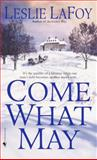 Come What May, Leslie LaFoy, 055358314X