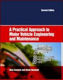 A Practical Approach to Motor Vehicle Engineering and Maintenance, Newbold, Derek and Bonnick, Allan, 0750663146