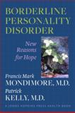 Borderline Personality Disorder, Francis Mark Mondimore and Patrick Kelly, 1421403145