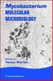 Mycobacterium : Molecular Microbiology, , 1904933149