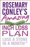 Rosemary Conley's Amazing Inch Loss Plan, Rosemary Conley, 0099543141
