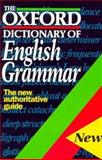 The Oxford Dictionary of English Grammar, , 0198613148