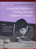 Integrating Reading and Writing Through Children's Literature, Danielson, Kathy Everts and LaBonty, Jan, 0205153143