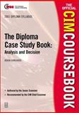 CIM Coursebook 01/02 Diploma Case Study Book : Analysis and Decision, Ranchhod, Ashok, 0750653140