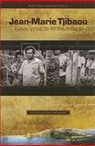 Jean-Marie Tjibaou, Kanak Witness to the World : An Intellectual Biography, Waddell, Eric, 0824833147