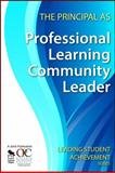 The Principal as Professional Learning Community Leader, Ontario Principals' Council Staff, 1412963141