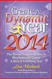 Create a Dynamic Year 2014, Lisa Michaels, 1493773143