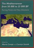 The Mediterranean from 50, 000 to 25, 000 BP : Turning Points and New Directions, , 1842173146