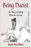 Being Daoist, Stuart Alve Olson, 1889633143