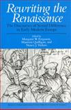 Rewriting the Renaissance : The Discourses of Sexual Difference in Early Modern Europe, , 0226243141