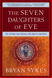 The Seven Daughters of Eve, Bryan Sykes, 0393323145