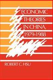 Economic Theories in China, 1979-1988, Hsu, Robert C., 0521023149