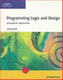 A Guide to Programming Logic and Design : Introductory, Farrell, Joyce M., 0619063149