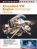 Aircooled VW Engine Interchange Manual, Keith Seume, 0760303142