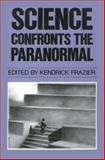 Science Confronts the Paranormal, , 0879753145