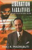 Liberation Narratives, Haki Madhubuti, 0883783142