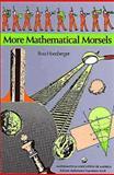 More Mathematical Morsels, Ross Honsberger, 0883853140