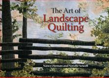 The Art of Landscape Quilting, Nancy Zieman and Natalie Sewell, 0896893146