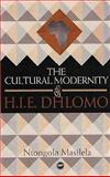 The Cultural Monernity of H. I. E. Dhilomo, Masilela, Ntongola, 1592213146
