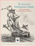 The Journal of Midshipman Chaplin : A Record of Bering's First Kamchatka Expedition, , 8779343147