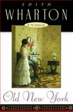 Old New York, Edith Wharton, 0020383142
