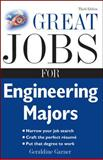 Great Jobs for Engineering Majors, Garner, Geraldine, 007149314X