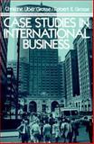 Case Studies in International Business, Grosse, Christine and Grosse, Robert, 0131193147