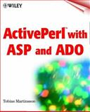 ActivePerl with ASP and ADO, Tobias Martinsson, 0471383147